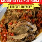 Cajun Style Pot Roast