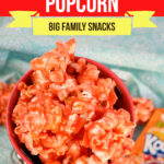Big Family Kool-Aid Popcorn