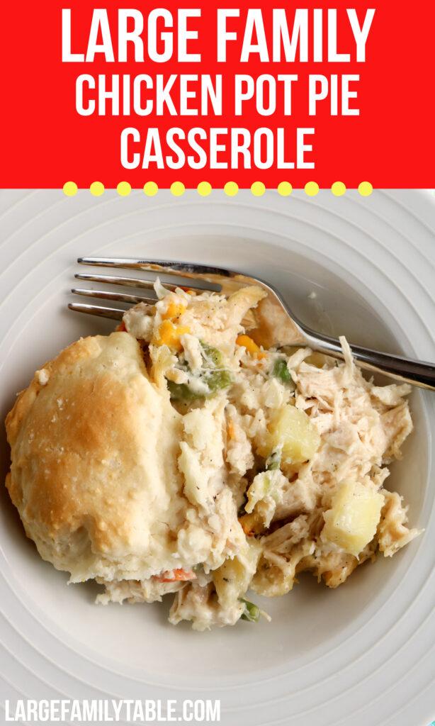 Large Family Chicken Pot Pie Casserole   Casseroles for Large Families