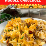 Hearty Beef and Corn Noodle Casserole
