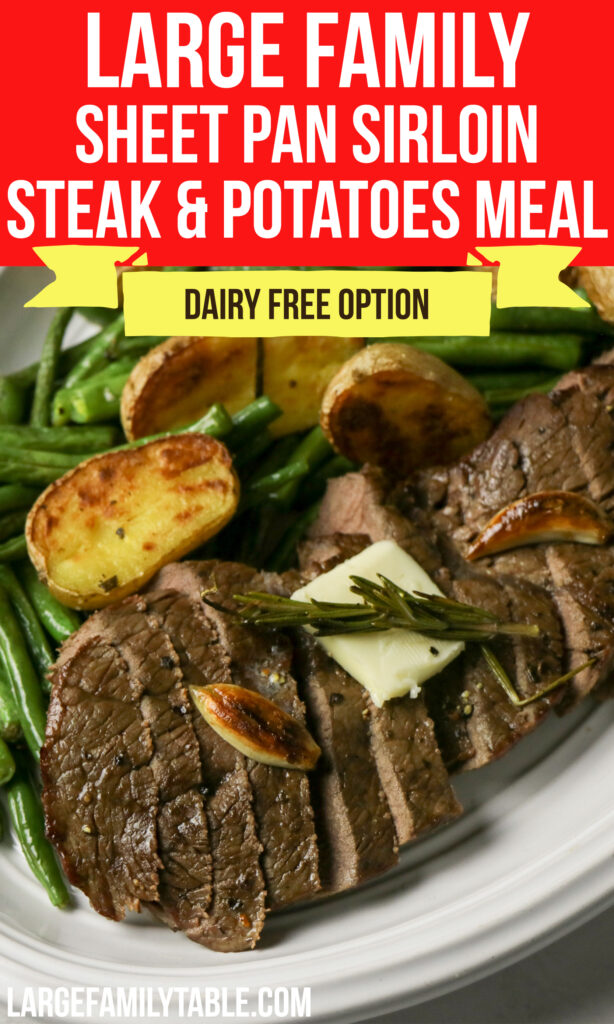 Large Family Sheet Pan Sirloin Steak and Potatoes Meal | Dairy-Free Option