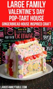 Large Family Valentine's Day Pop-Tart House