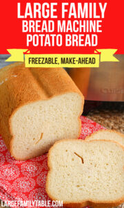 Large Family Bread Machine Potato Bread