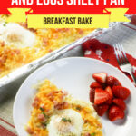 Large Family Hashbrown Ham and Eggs Sheet Pan Breakfast bake