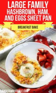 Large Family Hashbrown Ham and Eggs Sheet Pan Breakfast bake