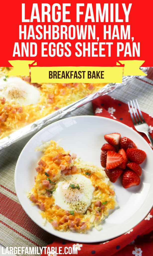 Big Family Hashbrown, Ham, and Eggs Sheet Pan Breakfast Bake