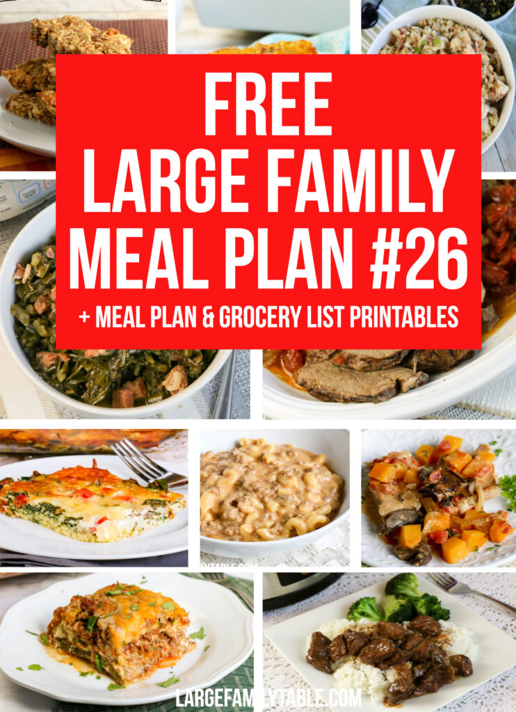 Budget Meal Plan Week 26 for a Large Family + Printable Grocery List and Planning Pack