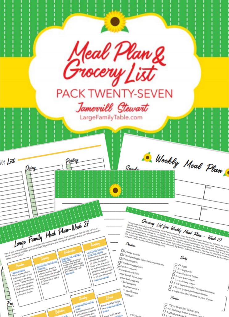 Large Family Meal Plan 27 with FREE Grocery List and Planning Printables Pack | Budget-Friendly