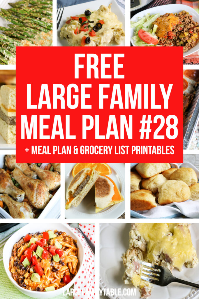 Budget-Friendly Large Family Weekly Meal Plan 28 + Free Grocery List & Clickable Planning Pack