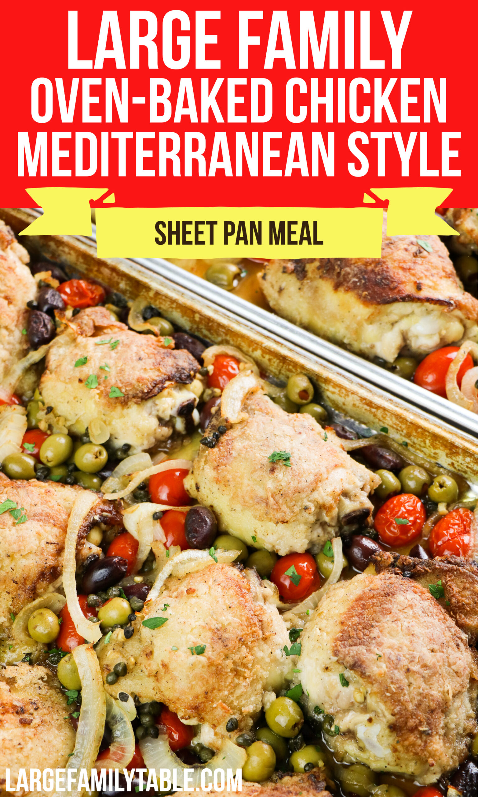 Large Family Oven-baked Mediterranean Chicken