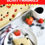 Large Family Sheet Pan Berry Pancakes