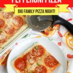 Large Family Sheet Pan Pepperoni Pizza