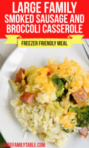 Large Family Smoked Sausage and Broccoli Casserol