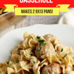 Swedish Meatball Casserole