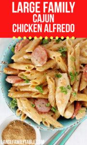 Large Family Cajun Chicken Alfredo