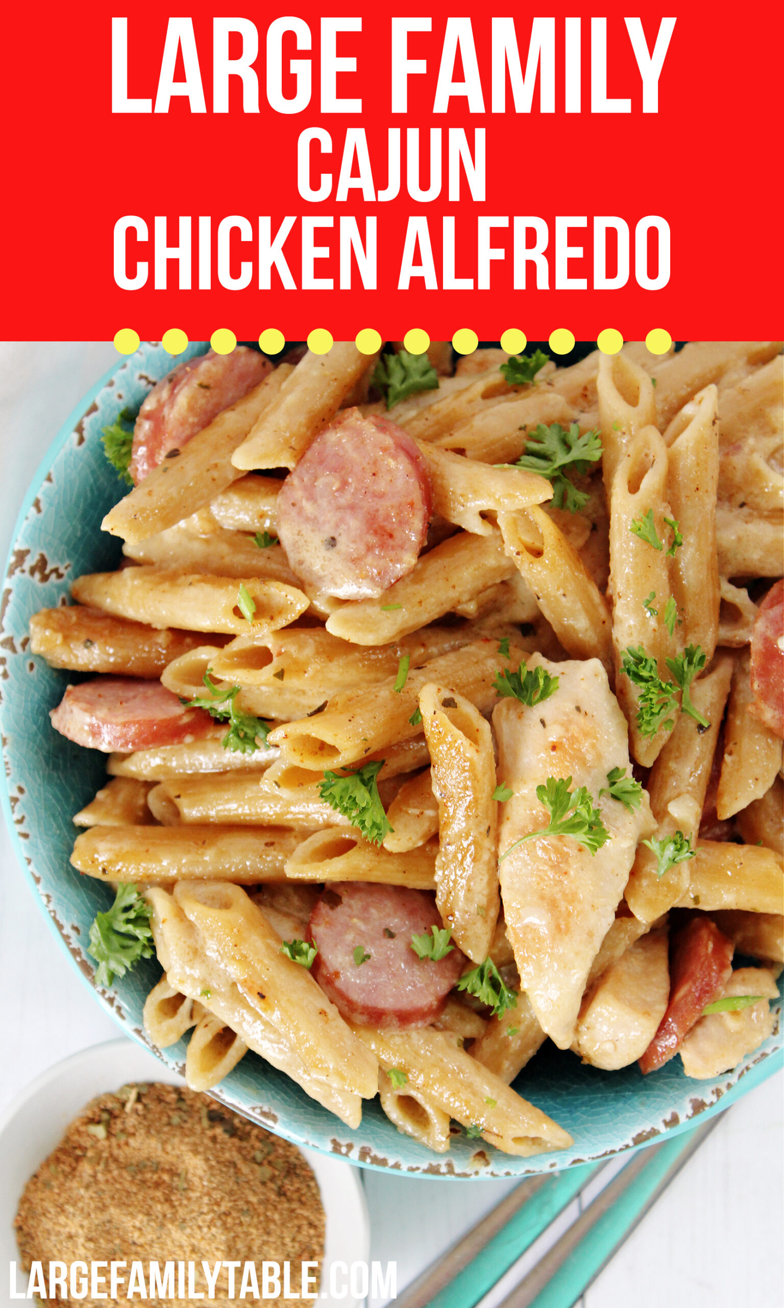 Large Family Cajun Chicken Alfredo