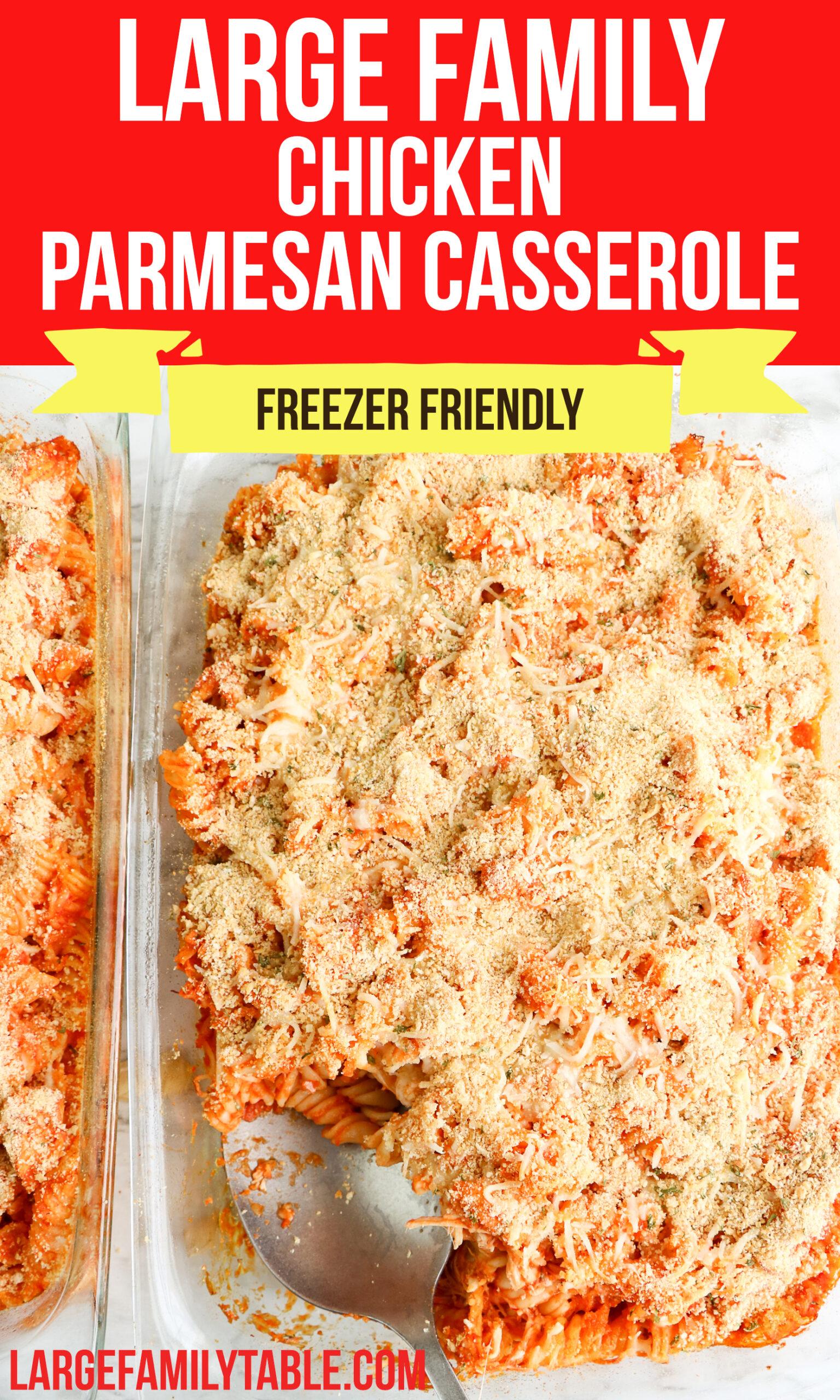 Large Family Chicken Parmesan Casserole