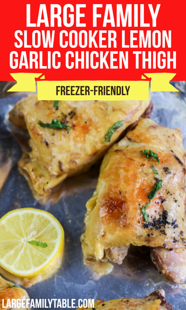 Large Family Lemon Garlic Chicken Thigh | Freezer-Friendly Slow Cooker Meal, Dairy-Free Option