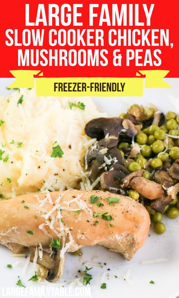 Big Family Mushrooms, Peas, and Chicken Dinner   Slow Cooker Freezer Meal