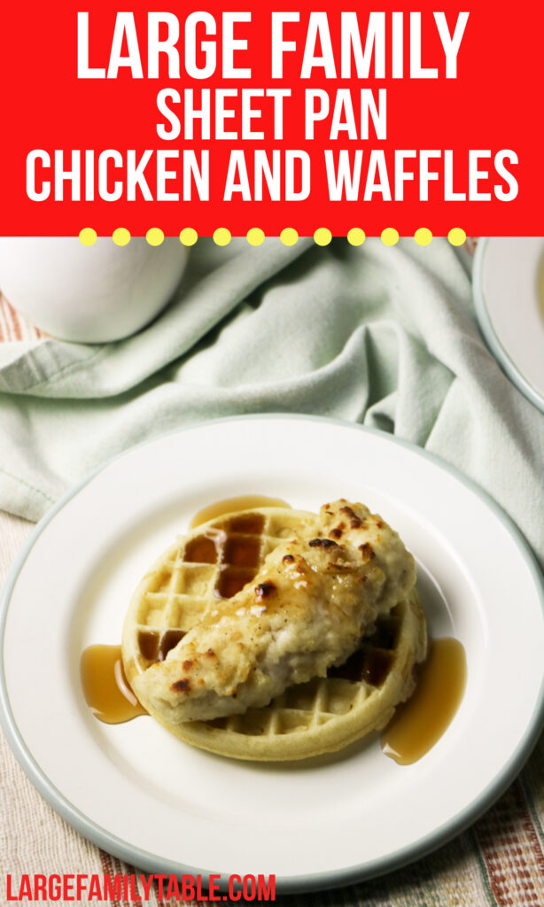 Big Family Sheet Pan Chicken and Waffles | Large Family Breakfast