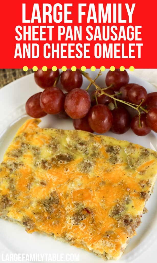 Large Family Sheet Pan Sausage and Cheese Omelet
