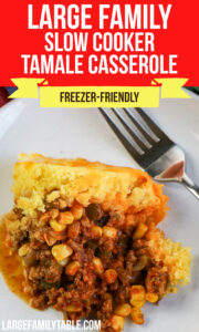 Large Family Slow Cooker Tamale Casserole