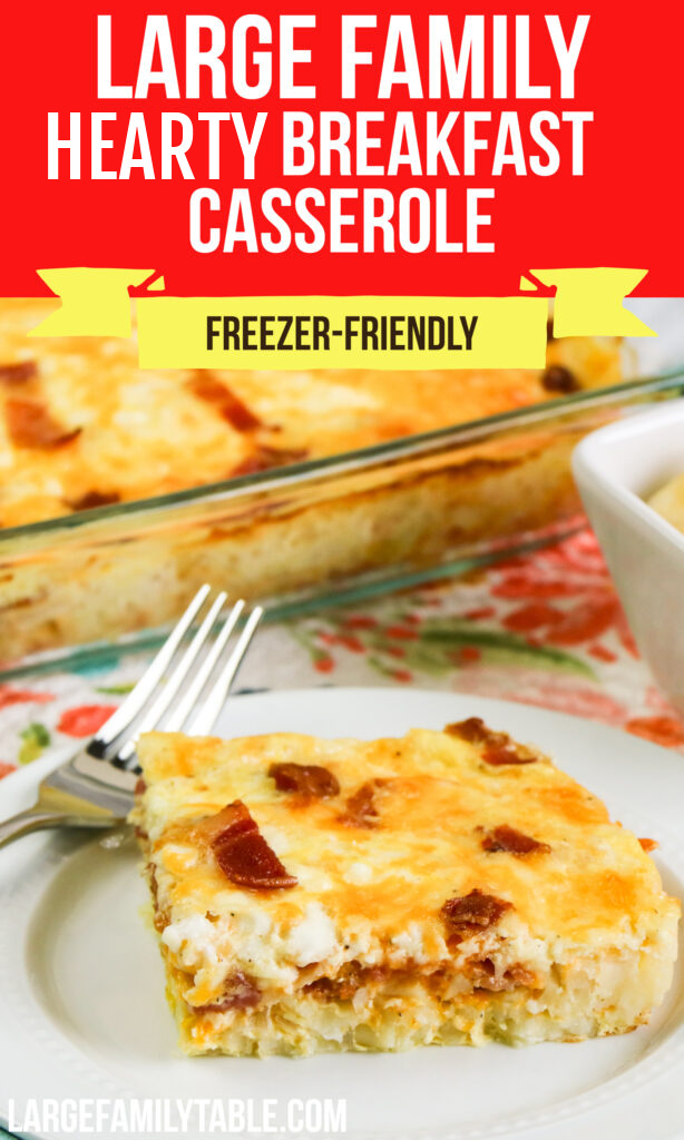 Large Family Hearty Breakfast Casserole