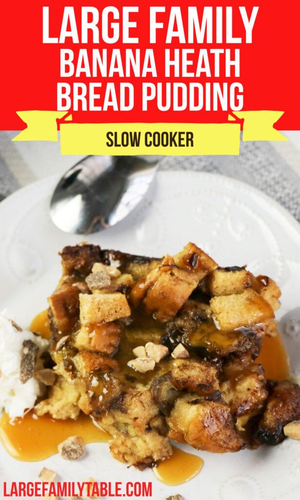 Slow Cooker banana Heath Bread Pudding