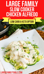 Large Family Slow Cooker Chicken Alfredo