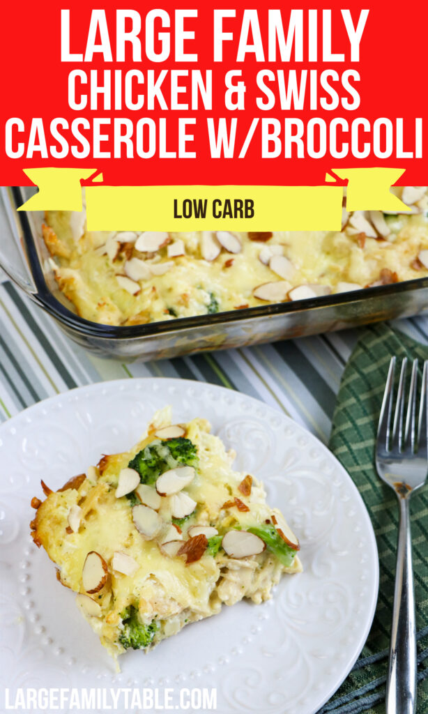 Big Family Low Carb Chicken and Swiss Casserole with Broccoli
