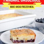 Large Family Blueberry Pancake Casserole