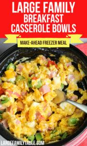 Large Family Breakfast Casserole Bowls