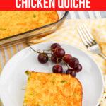 Low Carb Cheesy Chicken Quiche