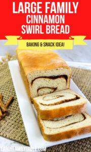 Large Family Cinnamon Swirl Bread