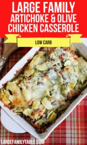 Large Family Low Carb Artichoke, Olive, Oregano Chicken Casserole