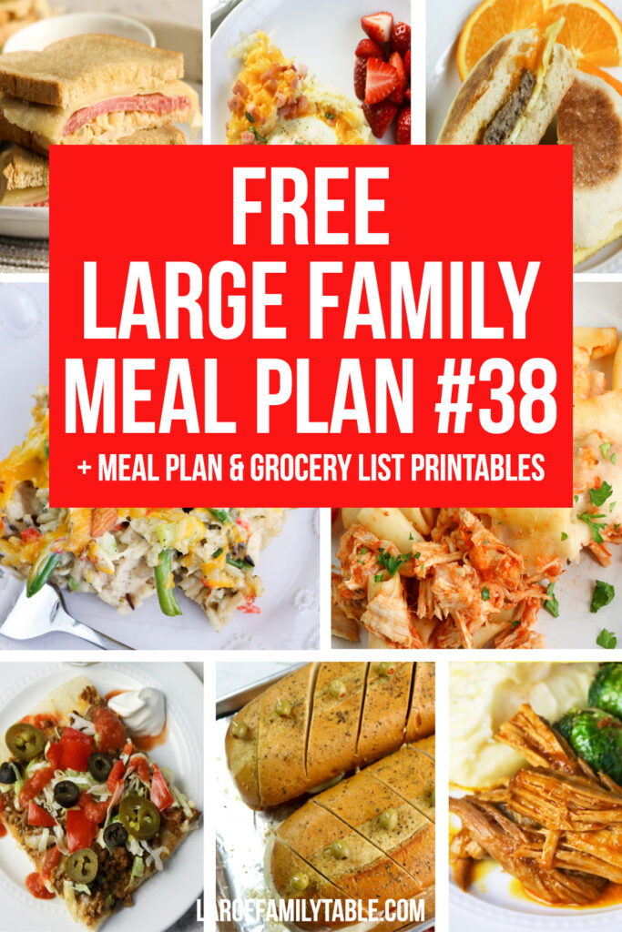 Weekly Budget-Saving Meal Plan 38 for Large Families + FREE Printable Grocery List and Planning Pack